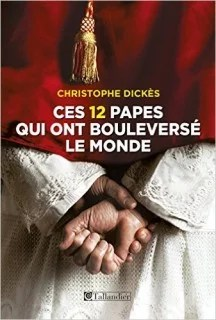 http://www.amazon.fr/Ces-papes-qui-boulevers%C3%A9-monde/dp/B00OYSYT38?tag=liberauxorg05-21