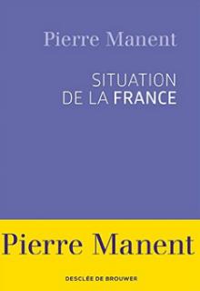 pierre manent situation française