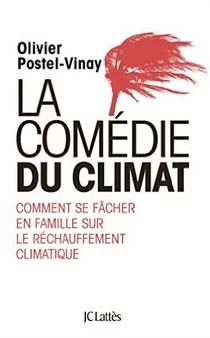 Olivier Postel Vinay la comédie du climat
