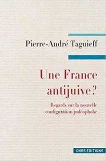Pierre andré Taguieff une france antijuive