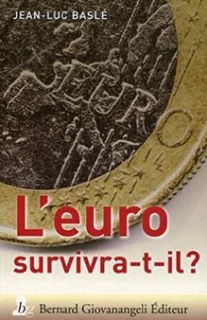 L euro survivra t il baslé