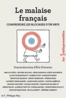 Le malaise français, comprendre les blocages d'un pays par Eric Fottorino