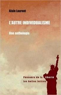 L'autre individualisme d'Alain Laurent