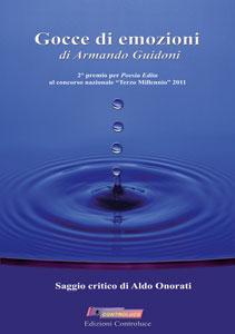 Gocce di emozioni - Con saggio critico di Aldo Onorati