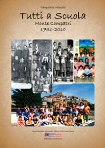 Tutti a scuola - Monte Compatri 1731-2010Tutti a scuola - Monte Compatri 1731-2010