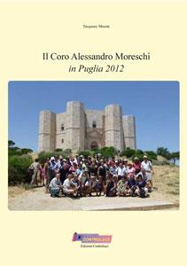 Il Coro Alessandro Moreschi in Puglia 2012