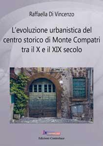 L'evoluzione urbanistica del centro storico di Monte Compatri