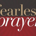 Fearless Prayer is a Book About the Purpose of  Prayer
