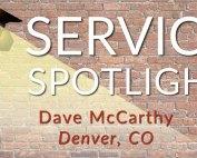 Service Spotligt Hero Dave McCarthy