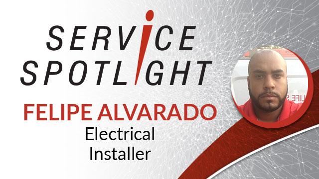 Felipe Alvarado Service Spotlight