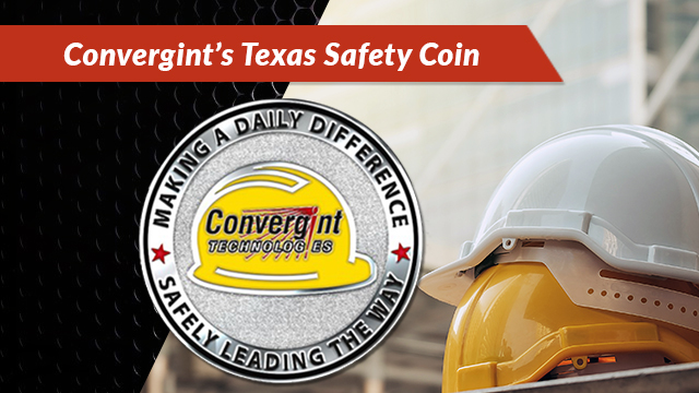 Convergint's Texas Safety Challange Coin