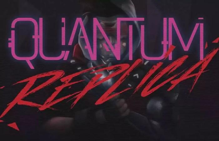 Quantum Replica anunciado