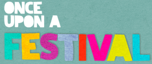Once Upn a Festival button, image and web link
