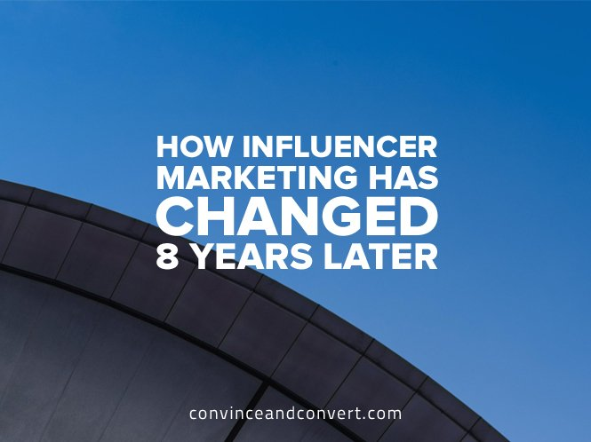 how-influencer-marketing-has-changed-8-years-later