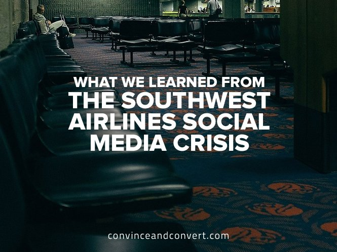 What We Learned from the Southwest Airlines Social Media Crisis