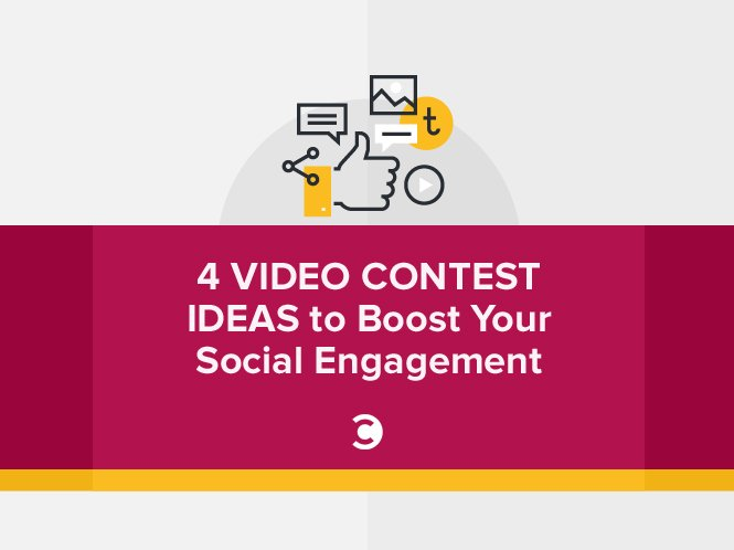 4 Video Contest Ideas to Boost Your Social Engagement