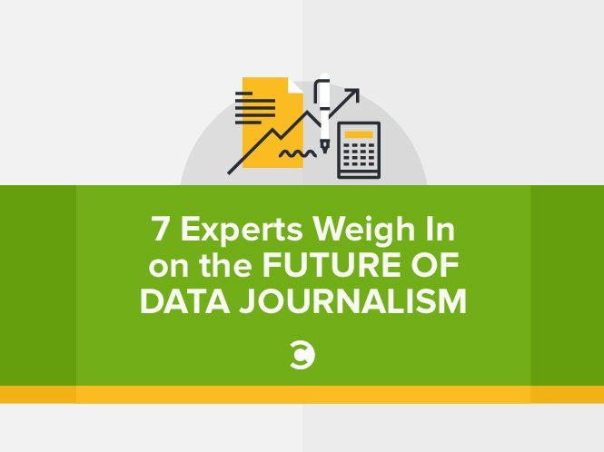 7 Experts Weigh In on the Future of Data Journalism