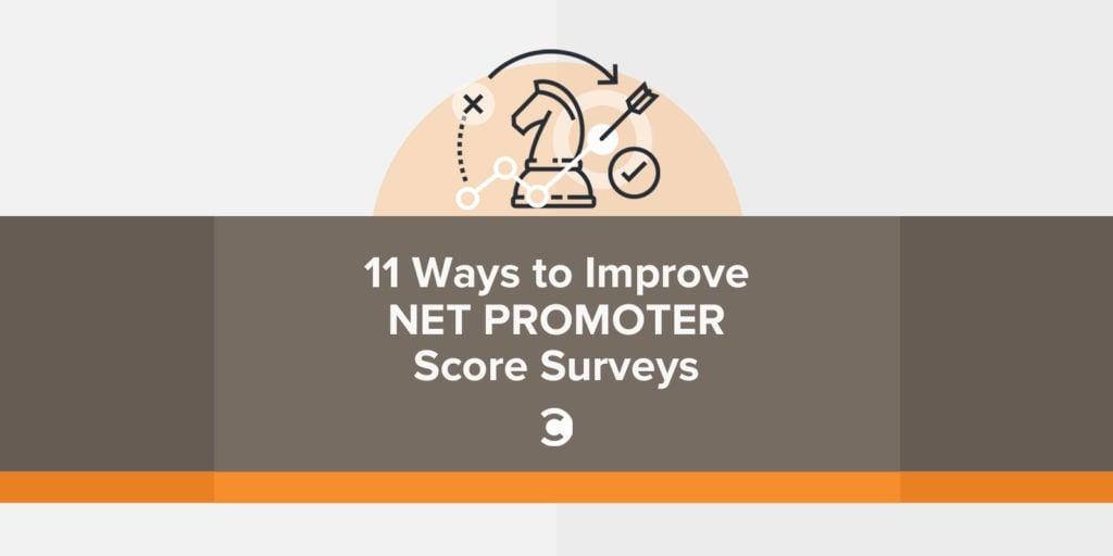 11 Ways to Improve Net Promoter Score Surveys