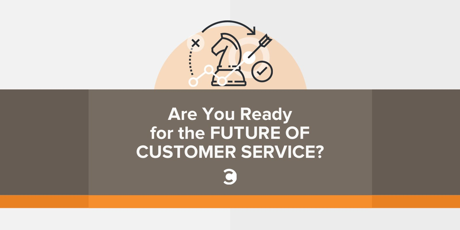 Are You Ready for the Future of Customer Service