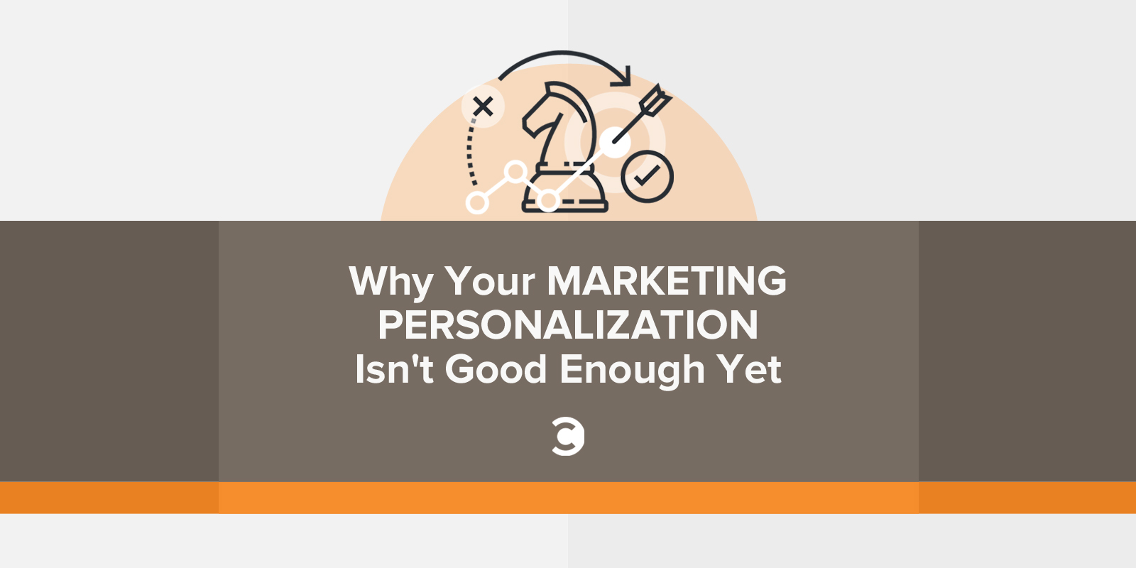 Why Your Marketing Personalization Isn't Good Enough Yet