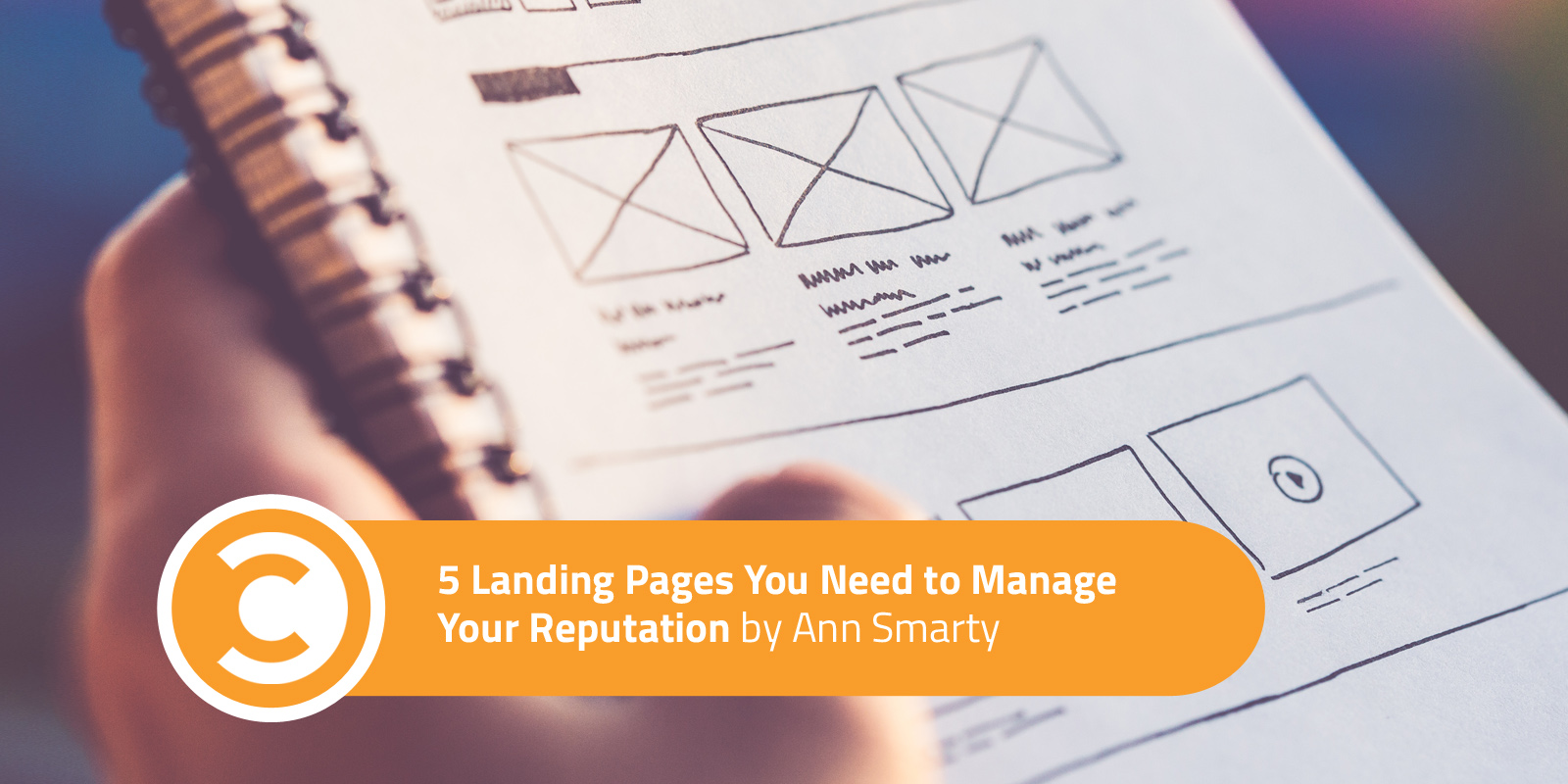 5 Landing Pages You Need to Manage Your Reputation
