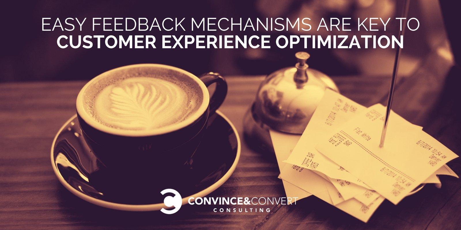 Easy Feedback Mechanisms Are Key to Customer Experience Optimization