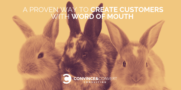 create customers word of mouth