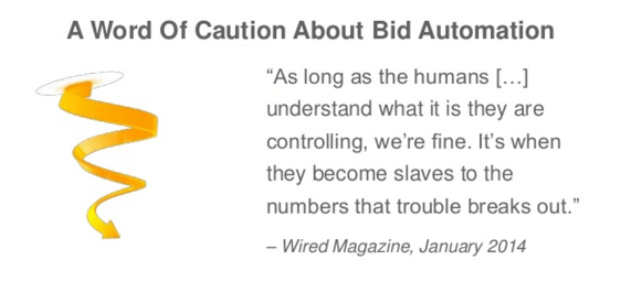 A Word of Caution About Bid Automation