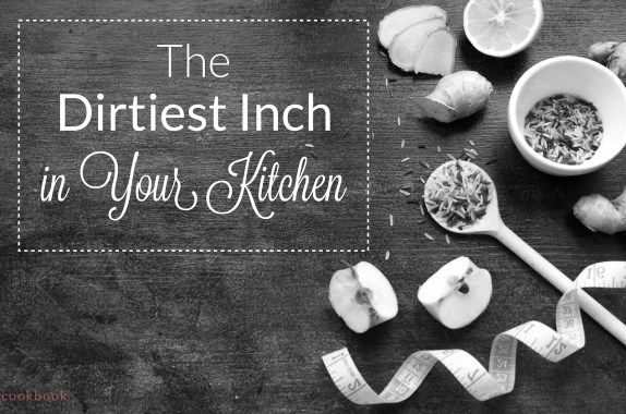 Photo of tape measure, spoon and apple pieces on wooden worktop with text: The Dirtiest Inch in Your Kitchen