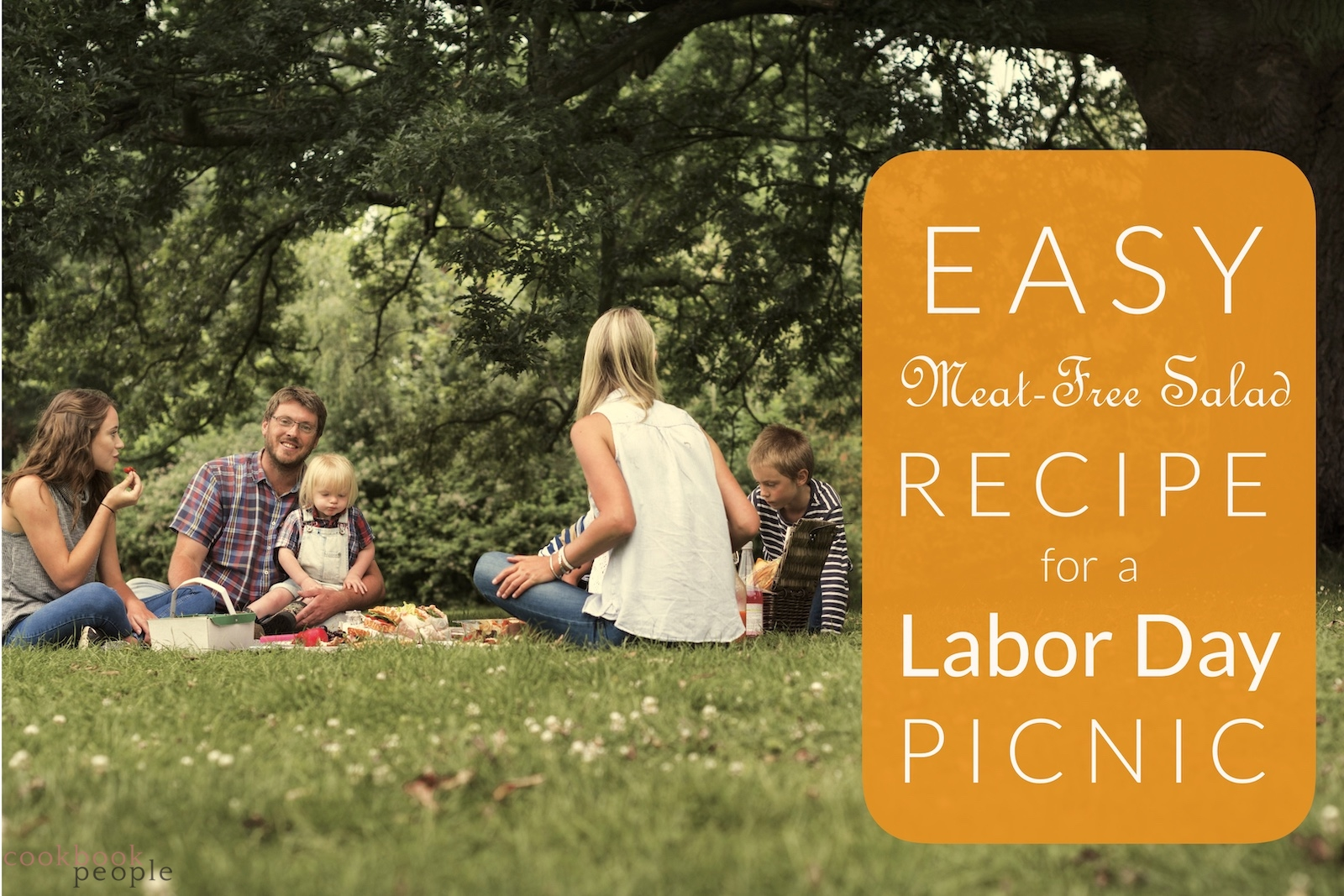 Family picnic with text: Easy Meat-free Salad Recipe for Labor Day Picnic