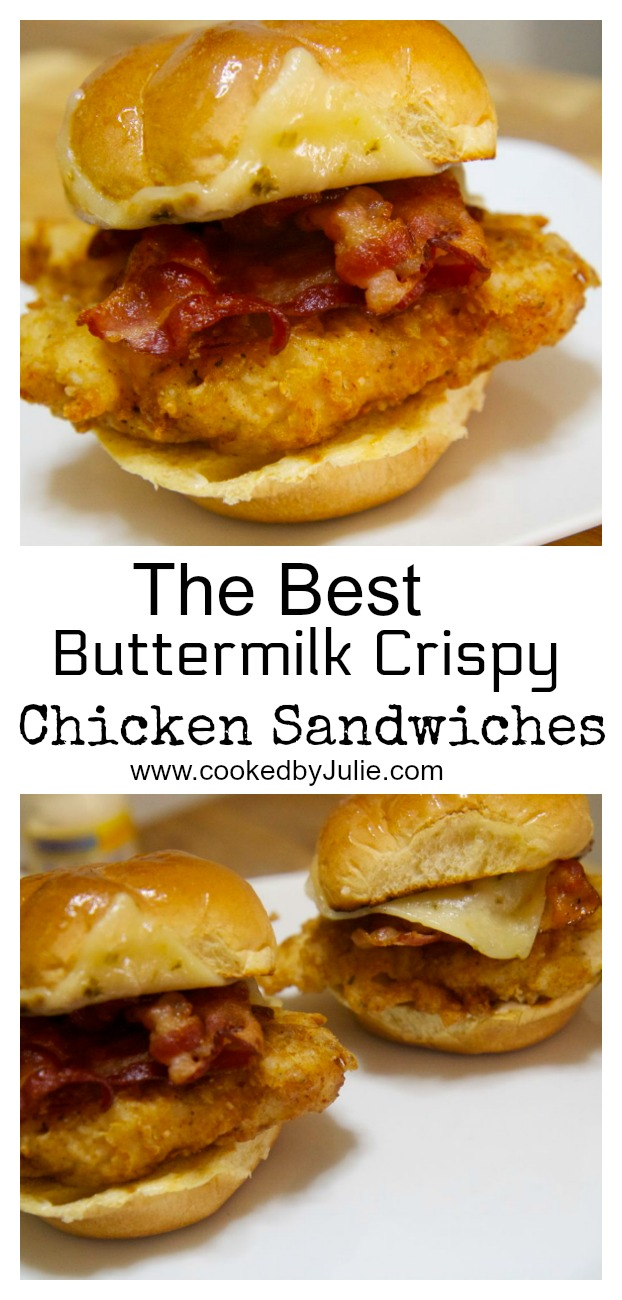 Buttermilk Crispy Chicken Sandwich Sliders with Bacon and Cheese | Cooked by Julie