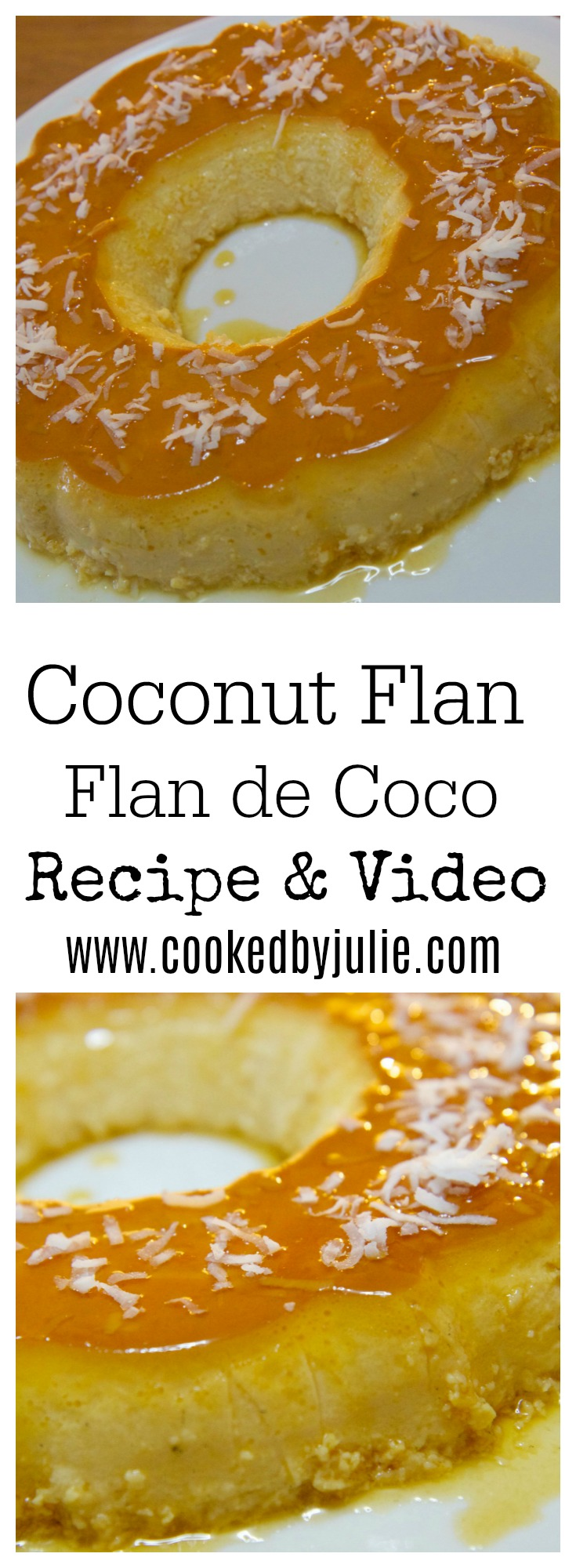 Coconut Flan | Flan de Coco Recipe & Step-by-Step Video from Cooked by Julie