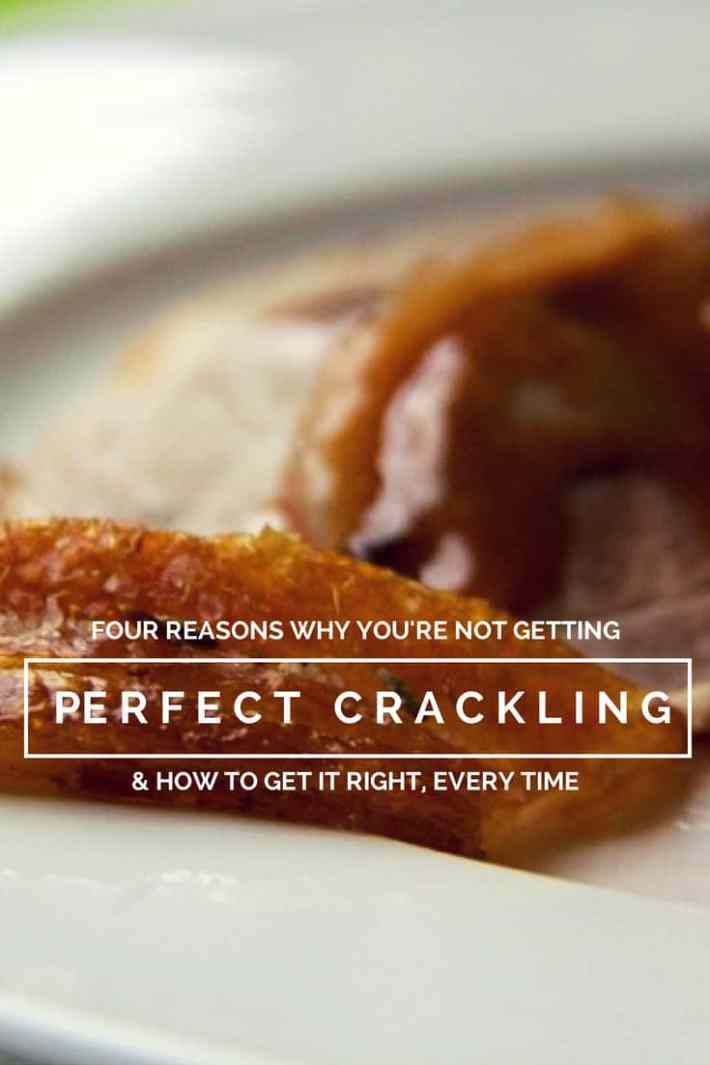 perfect crackling every time