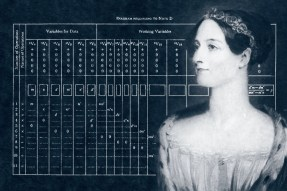 Ada Lovelace, the inventor of programming calculating machines