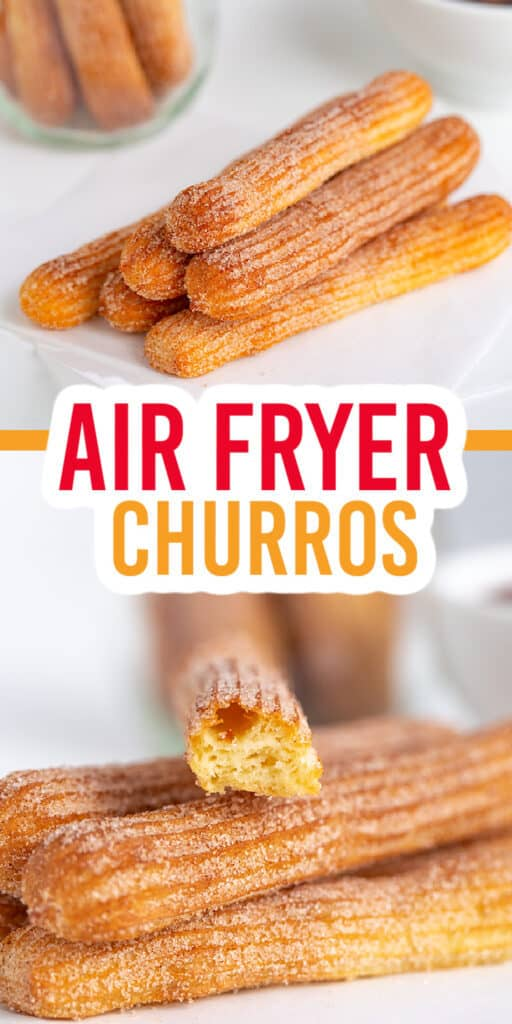 collage showing a stack of churros and a second image with the churro broke in half sitting on top of the stack of churros with recipe name in the center