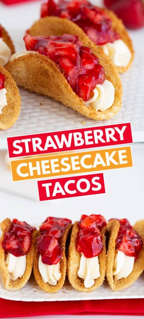 close up of a cheesecake taco on a white surface with blocks of text for the recipe name in the middle and the tacos lined up on a white cutting board with a red linen under it on the bottom image