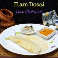 ILam Dosai | Soft Dosai from Chettinad