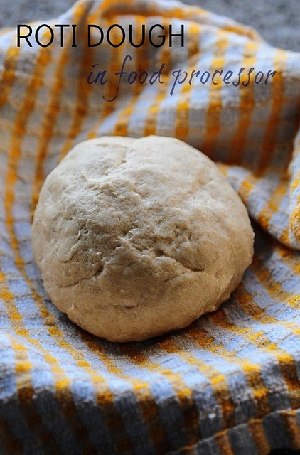 how to make roti dough in food processor