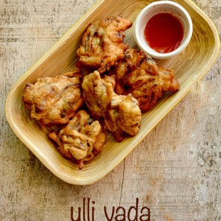 Ulli Vada Recipe – Kerala-Style Onion Vada Recipe step by step