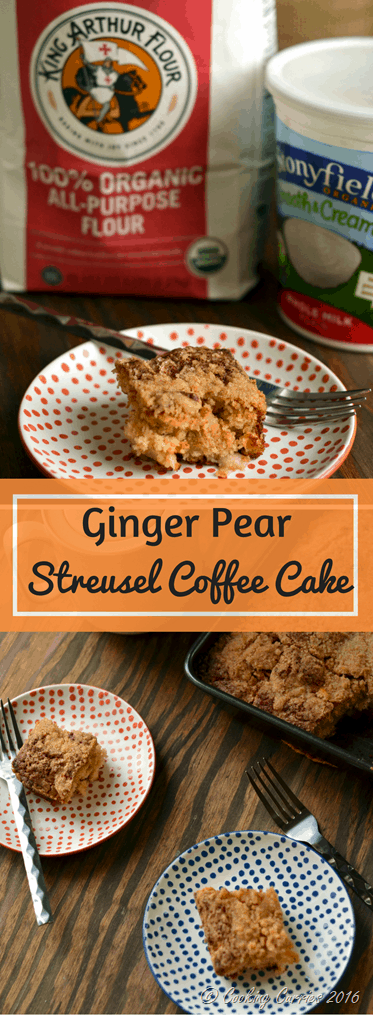 Ginger Pear Streusel Coffee Cake - Stonyfield Organic and King Arthur Flour Organic - Stonyfield Clean Plate Club