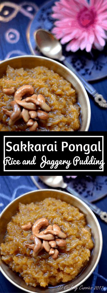 Sakkarai Pongal - Chakkara Pongal - Sweet Pongal - Pongal Sankranti Recipe