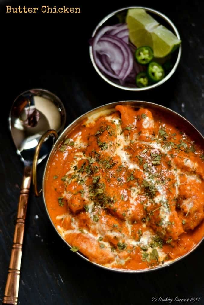 Butter Chicken - Murgh Makhani - Cooking Curries