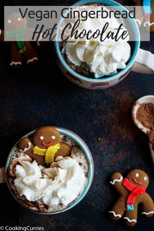The holiday season is not complete without gingerbread flavors and this Vegan Gingerbread Hot Chocolate is the perfect and easiest way to get your gingerbread fix for this season! #VeganHotChocolate #Vegan #Holidays #HotChocolate #GIngerbread #GingerbreadHotChocolate
