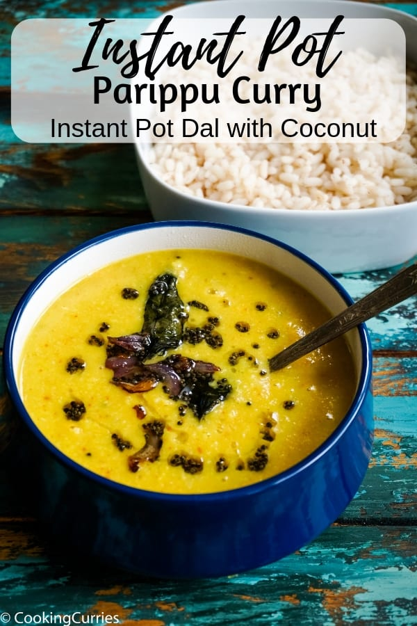 Delicious, creamy yellow dal with coconut, the Kerala Style Parippu Curry made easily in the Instant Pot. #InstantPot #InstantPotRecipe #IndianFood #Vegetarian #Vegan
