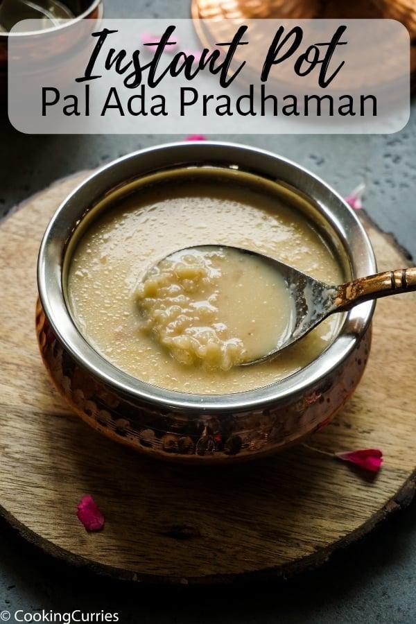 Instant Pot Pal Ada Pradhaman - Instant Pot Pal Ada Payasam - Kerala Sadya Recipe