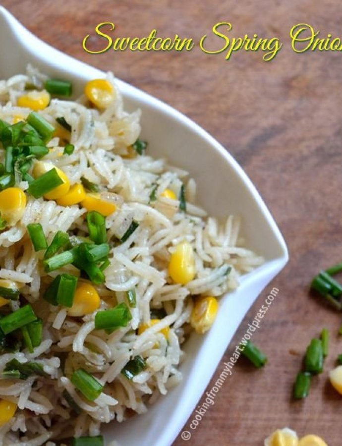 Sweetcorn Spring Onion Rice