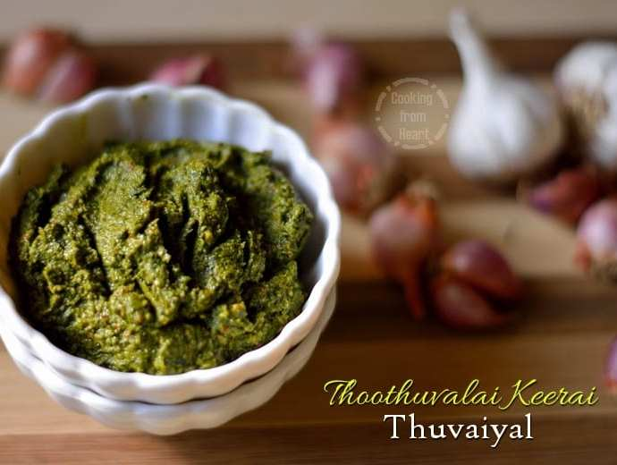 Thoothuvaalai Keerai Thuvaiyal | Herbal Green Chutney