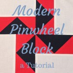 Modern Pinwheel Block Tutorial