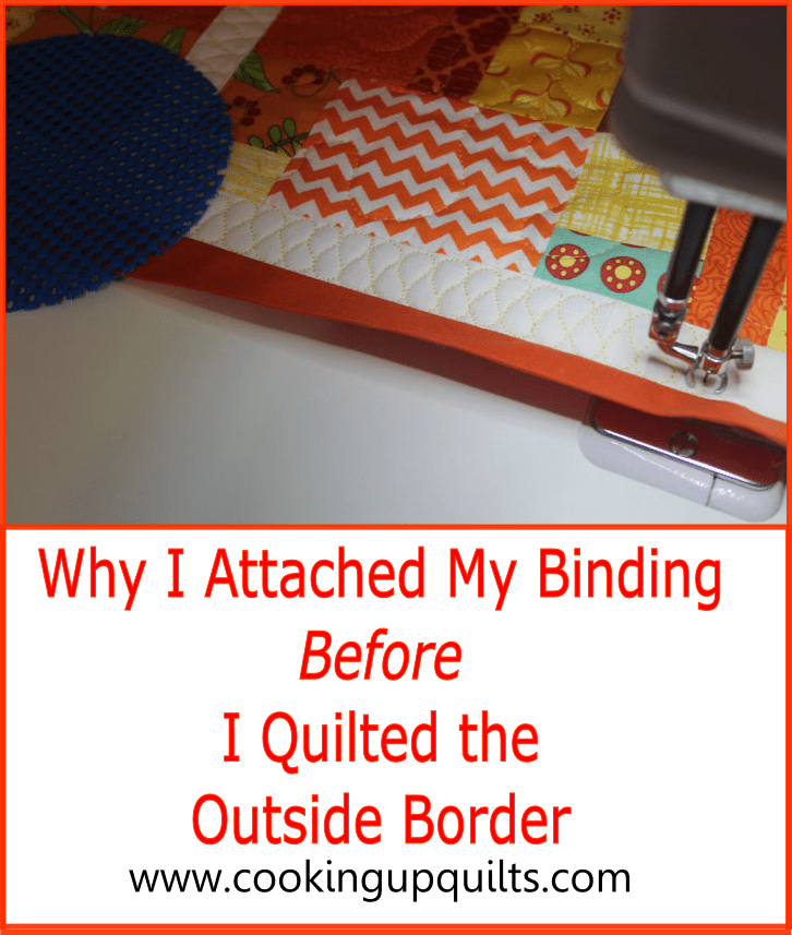 {Tip} Why I Attached My Binding Before I Quilted The