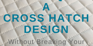 Cross Hatch Stitching Path